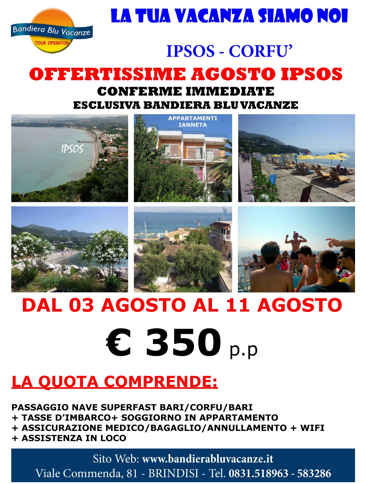 Corfù - Ipsos: La Tua Vacanza Siamo Noi - Dal 03 al 11 Agosto - Ianneta